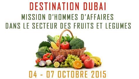 mission d hommes d affaires dans le secteur des fruits et legumes 04 au 07 octobre 2015 dubai. Black Bedroom Furniture Sets. Home Design Ideas